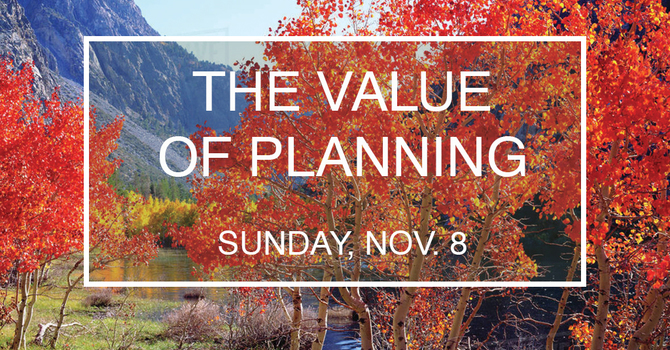 The Value of Planning