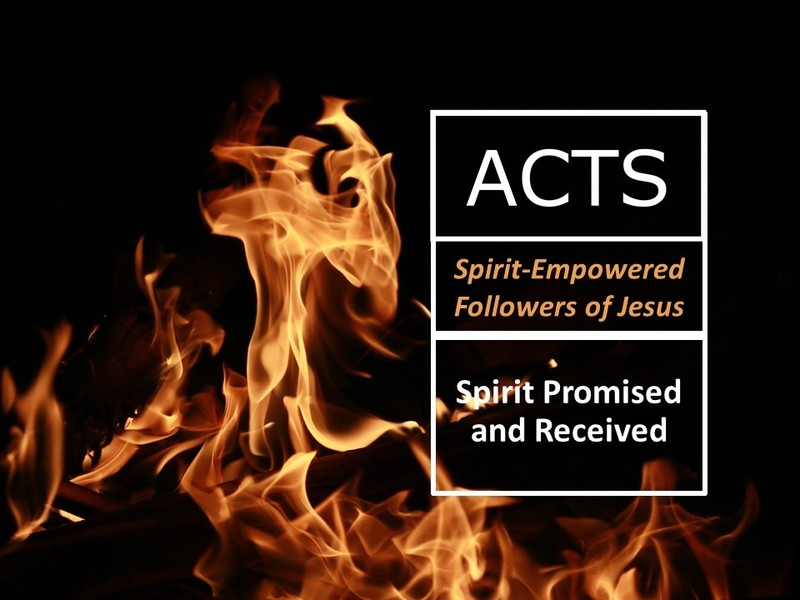 Spirit Promised and Received