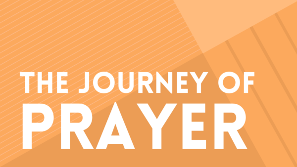 The Journey of Prayer