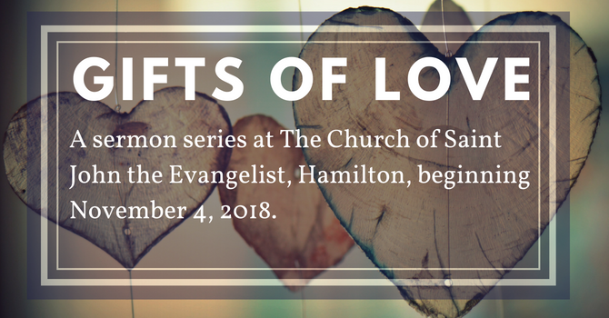 """New Sermon Series: """"Gifts of Love"""" image"""