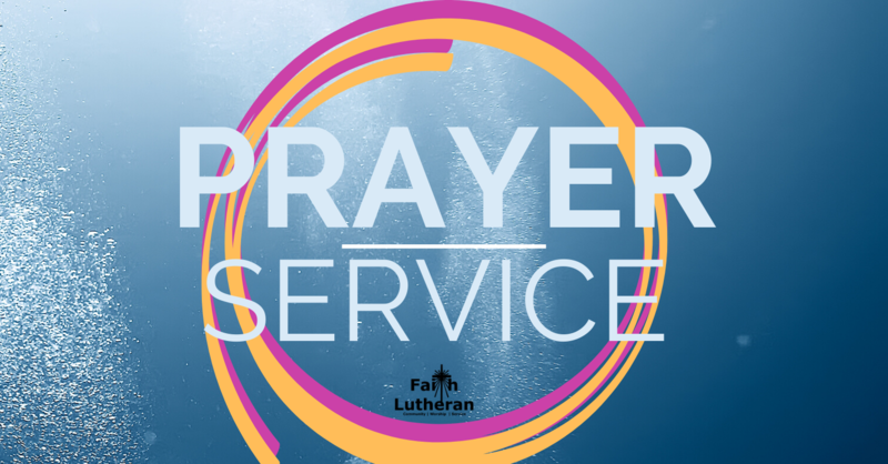 Wednesday Evening Prayer Service