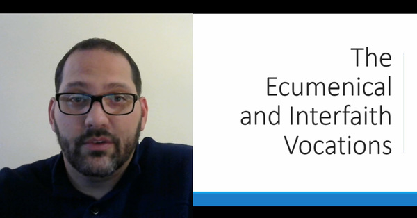 Small Group Video Study on Ecumenical and Interfaith Vocations