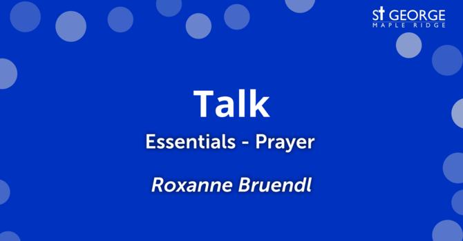 """""""Essential - Prayer"""" - Roxanne Bruendl image"""