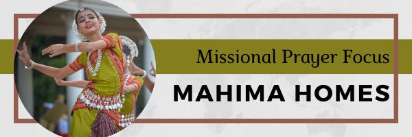 Mahima Homes · Missional Prayer Focus