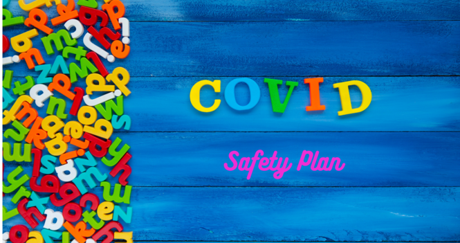Covid - 19 Safety Plan