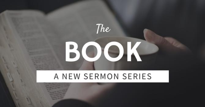New Sermon Series: The Book image