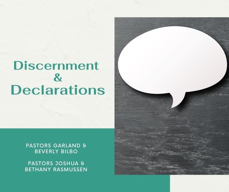 """Discernment & Declarations"""