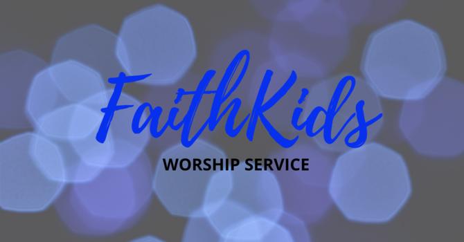 FaithKids Worship Service