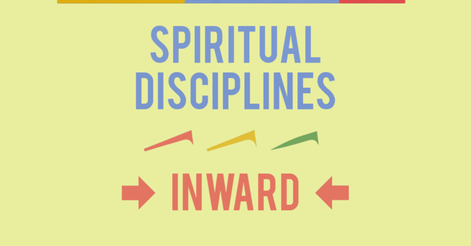 Spiritual Disciplines - Introduction