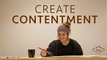 Create Contentment