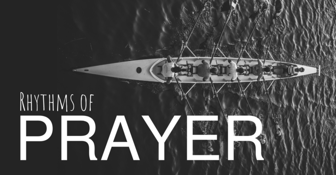 Rhythms of Prayer: In the Boat