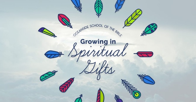 010 - The Spiritual Gift of Helps & Service