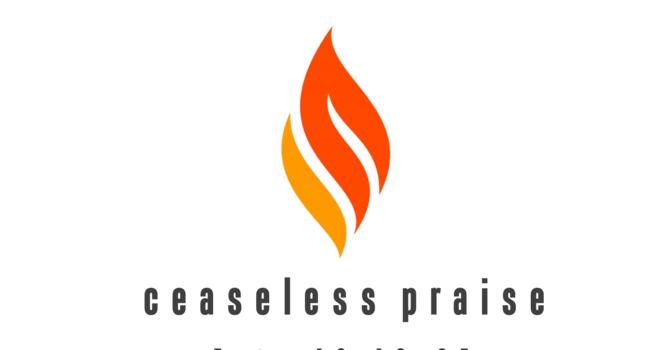 Ceaseless Praise