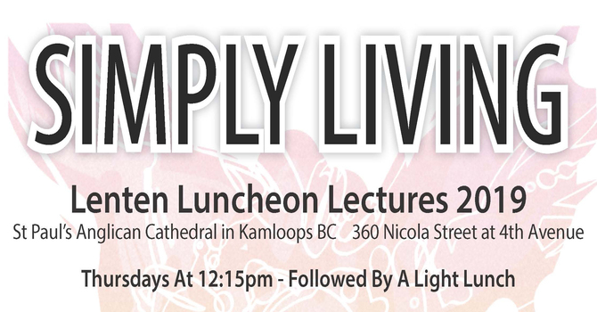 SIMPLY LIVING at St. Paul's Cathedral, Kamloops image