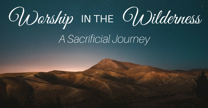 A Sacrificial Journey