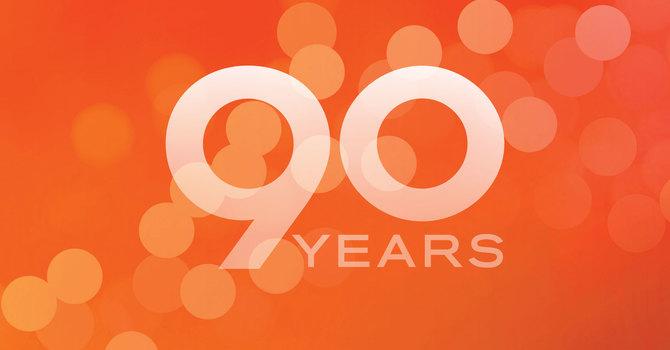 We're Celebrating 90 Years! image