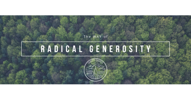 The Way of Radical Generosity