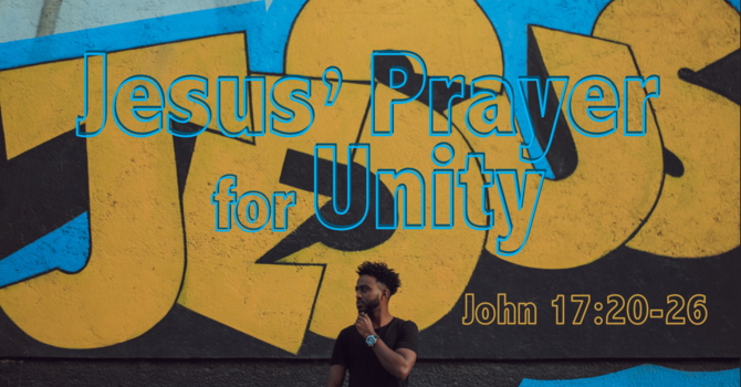Jesus' Prayer for Unity