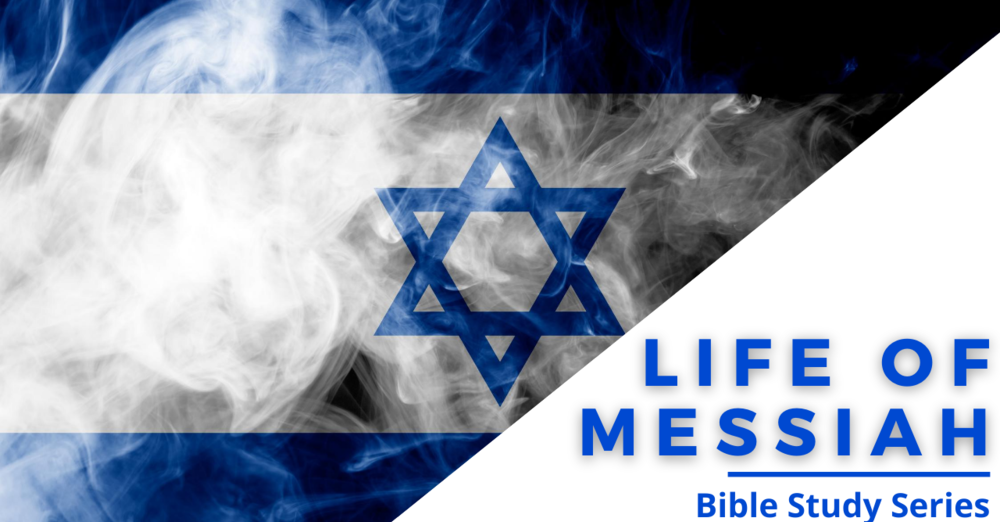 Life of Messiah, Part 11