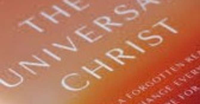 The Universal Christ by Richard Rohr image
