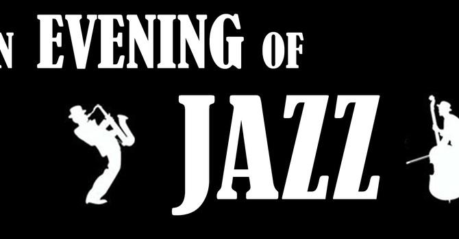 """An Evening of Jazz"" - Charity Fundraiser - Sunday, Nov. 5, 7-9:30pm"