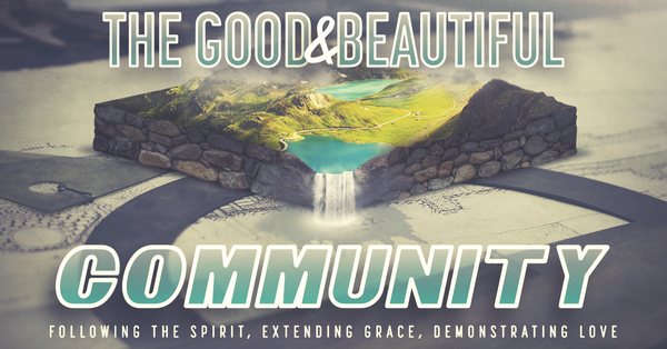 The Good & Beautiful Community