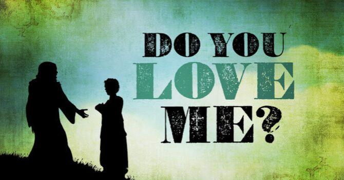 Do you love Jesus?