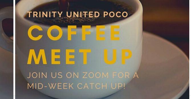 Trinity ZOOM coffee