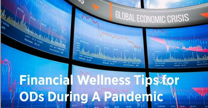 Financial Wellness tips for ODs during a pandemic image