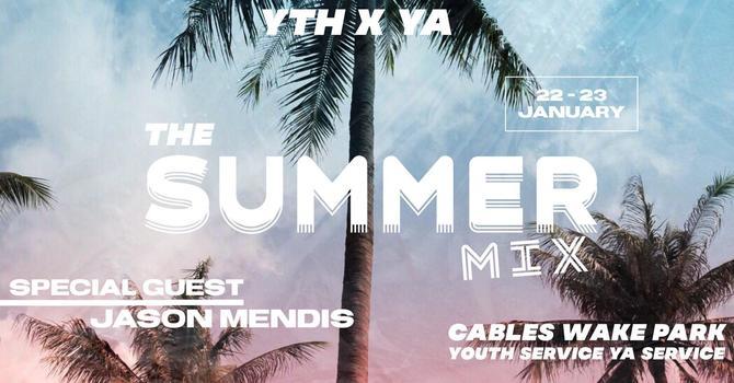 The Summer Mix - YTHxYA