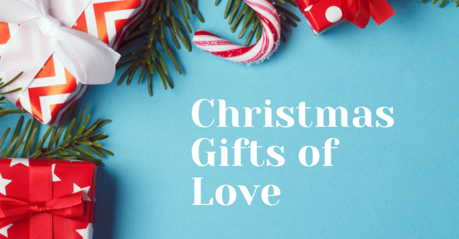 Christmas Gifts Of Love