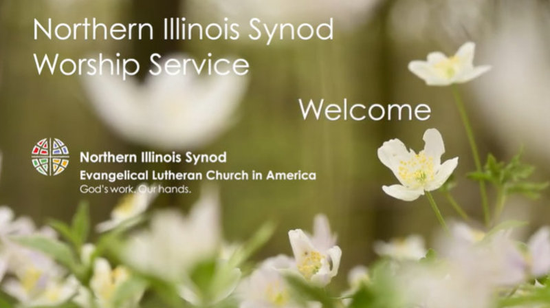 Northern Illinois Synod Worship Service