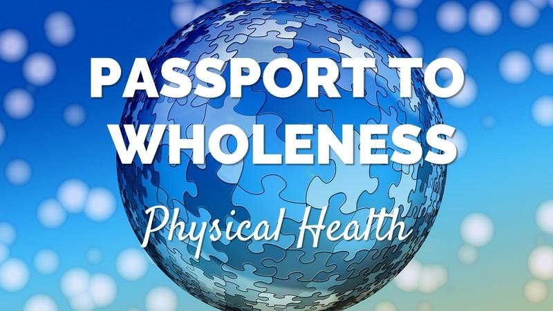 Passport to Wholeness