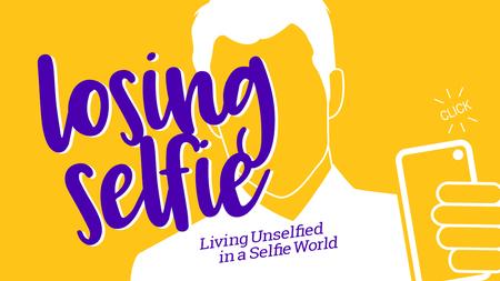 Losing Selfie