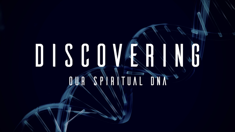 Discovering Our Spiritual DNA