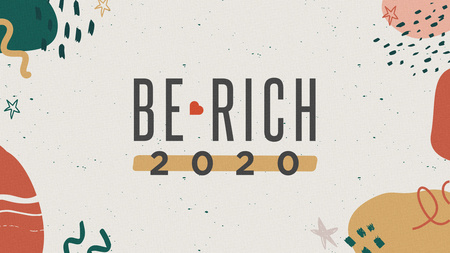 Be Rich 2020
