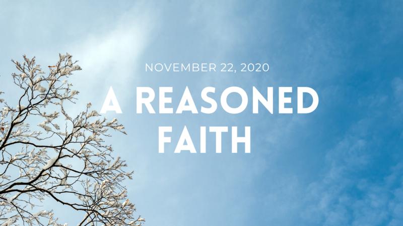 A Reasoned Faith