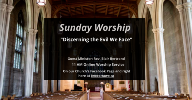 Discerning the Evil We Face