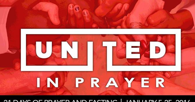 UNITED IN PRAYER - 21 Days of Prayer & Fasting  image