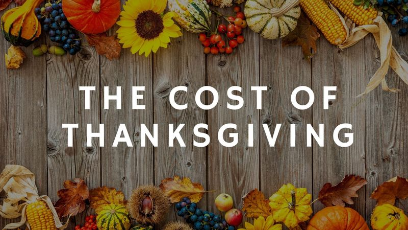The Cost of Thanksgiving