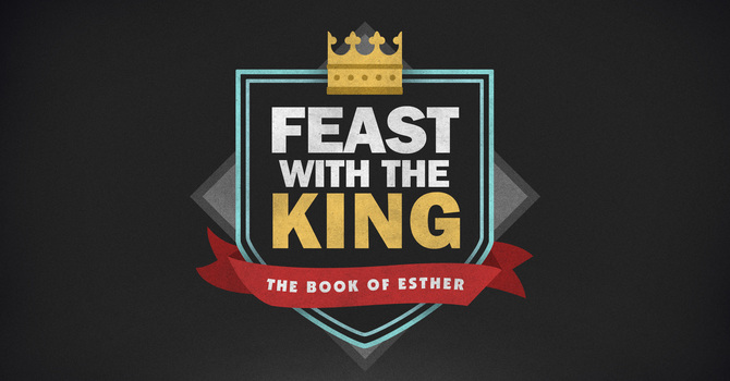 Feast with the King