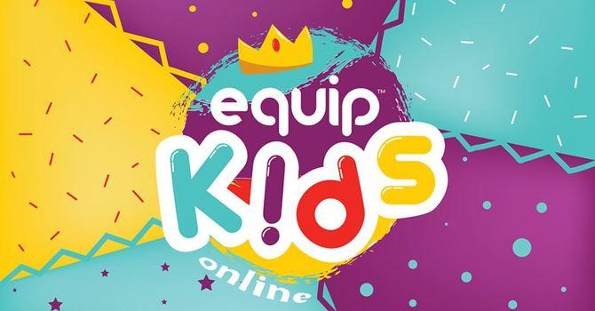 Equip Kids