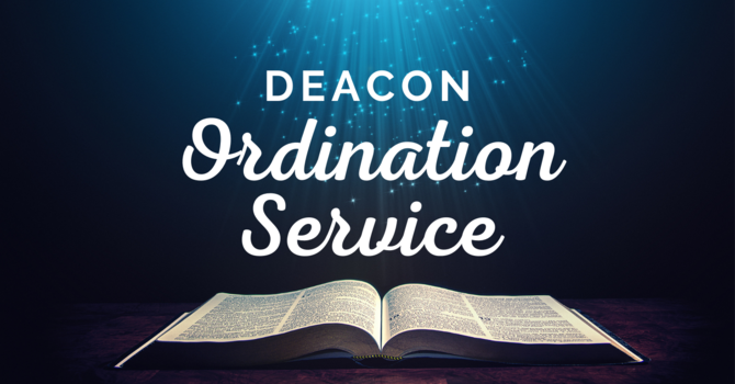 Deacon Ordination Service for Ron Bellomo