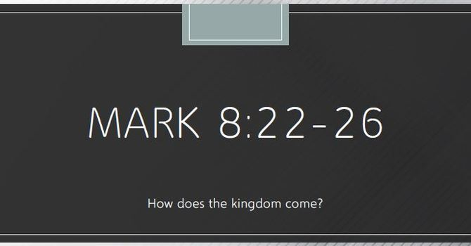 How Does the Kingdom Come?