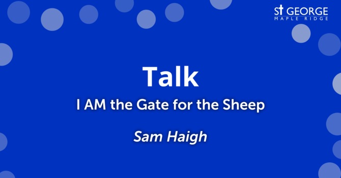 """""""I AM the Gate for the Sheep"""" image"""