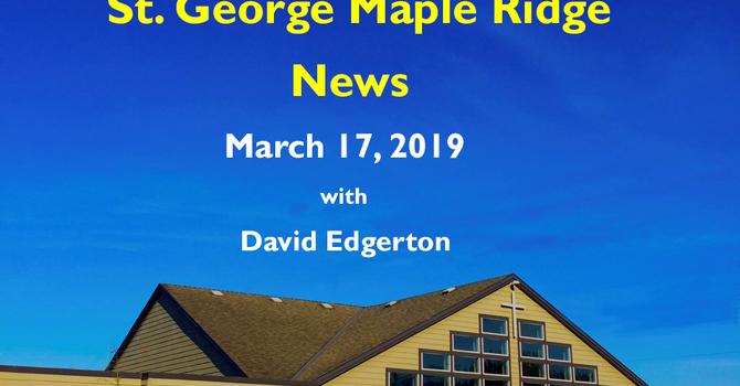 St.George Maple Ridge News Video, March 17, 2019 image
