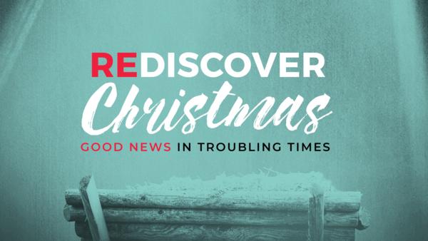 Rediscover Christmas