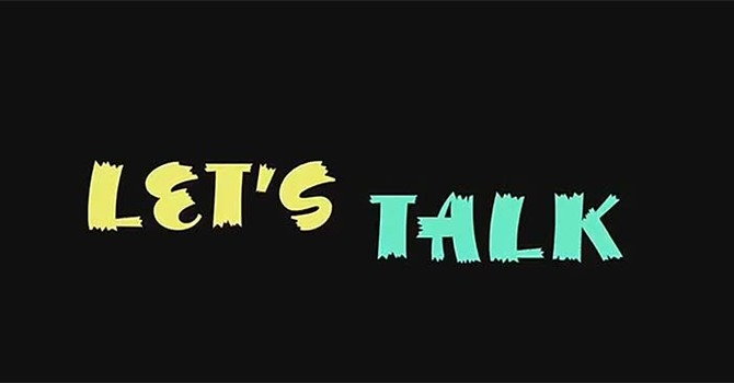 """LET'S TALK"" Video/Discussion Stewardship Series image"