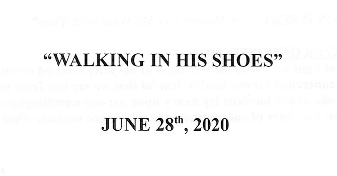 """""""Walking In His Shoes"""""""