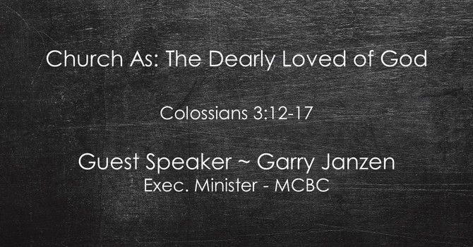 Church As: The Dearly Loved of God